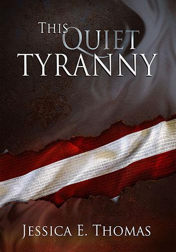 This Quiet Tyranny Cover